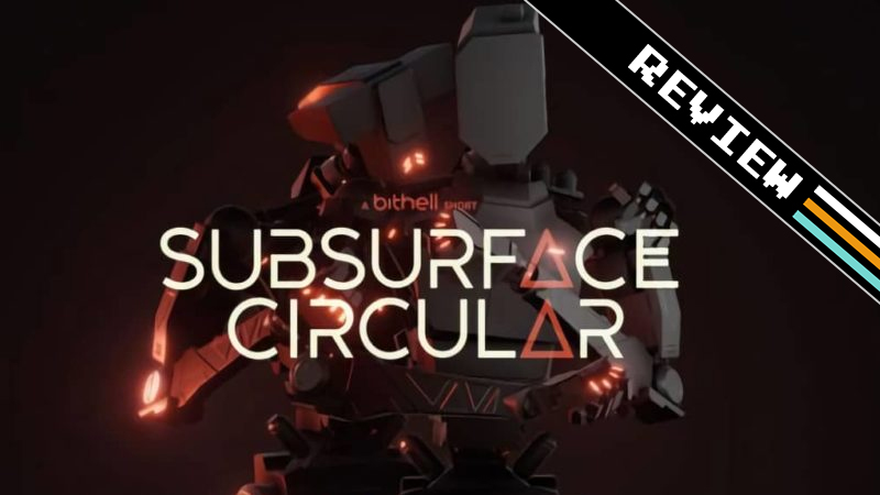 Subsurface Circular – an Indie Game Review