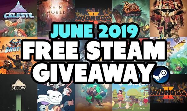 June Steam Key Giveaway NOW OPEN