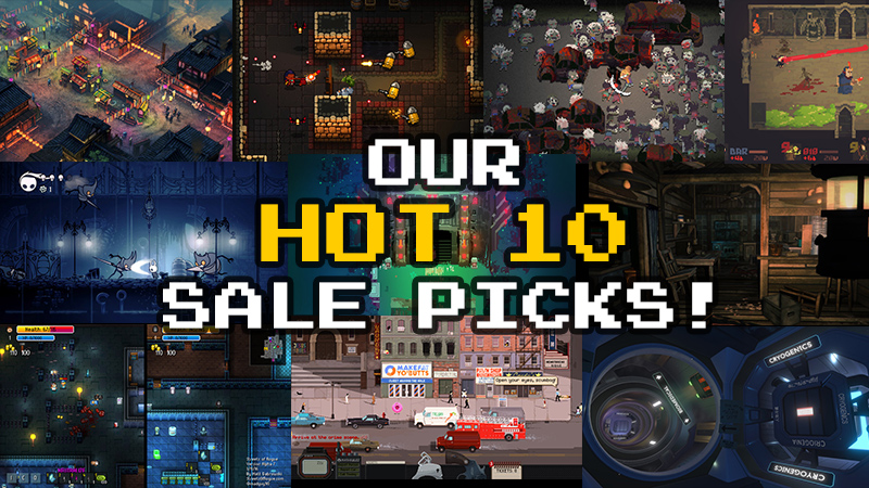 Our Hot 10 handpicked Steam games currently on sale [Black Friday 2017]