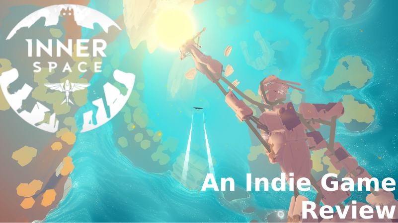 Inner Space – An Indie Game Review