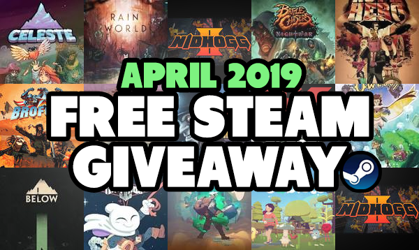 April Steam Key Giveaway NOW OPEN